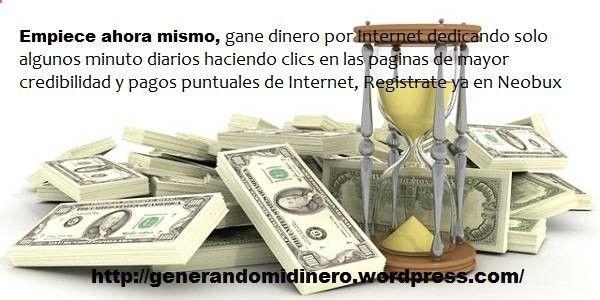 Especial para Latinoamerica trabajar desde casa, Se puede realmente ganar dinero por Internet dedicando algunos minuto diarios haciendo clics en paginas confiables y de pago puntuales de publicidad como Neobux, empezaras a recibir dinero, Registrate Ya, Clic al enlace