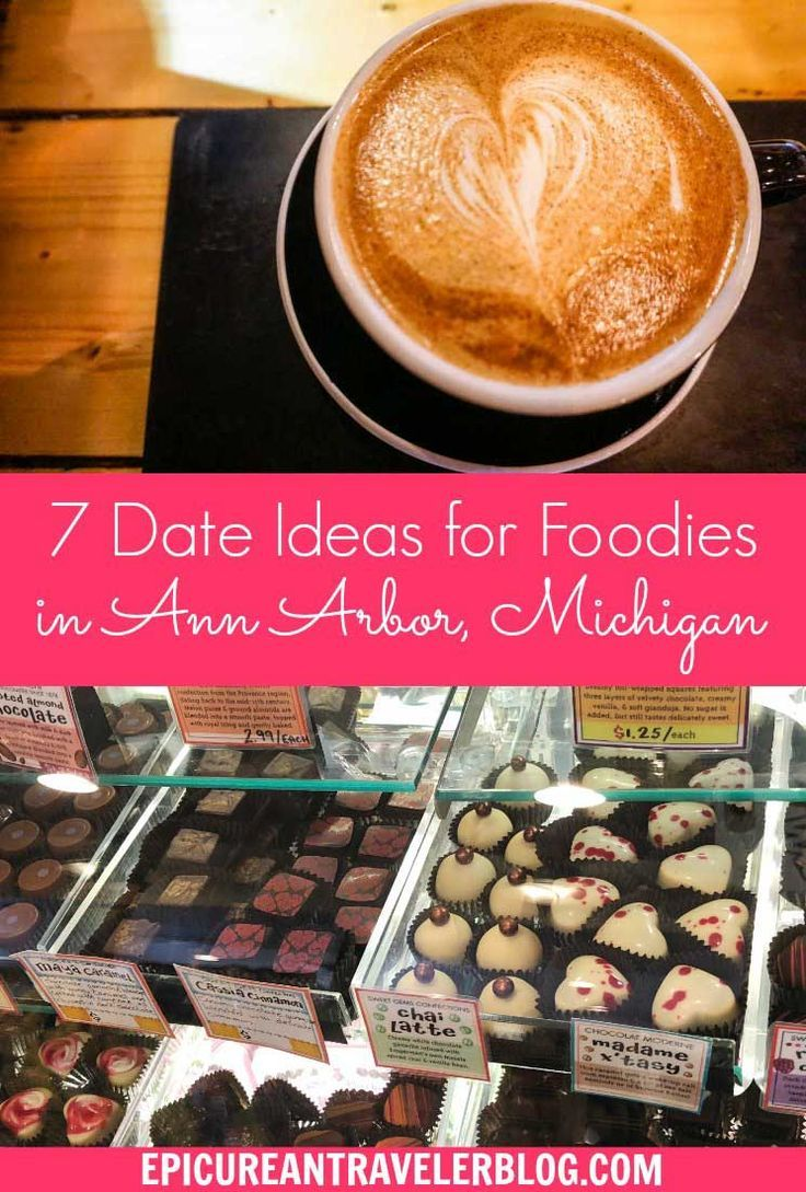 7 Romantic Ann Arbor Date Ideas For Foodie Couples With Images