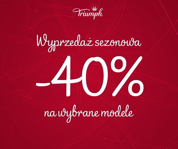TRIUMPH: wyprzedaż do -40%