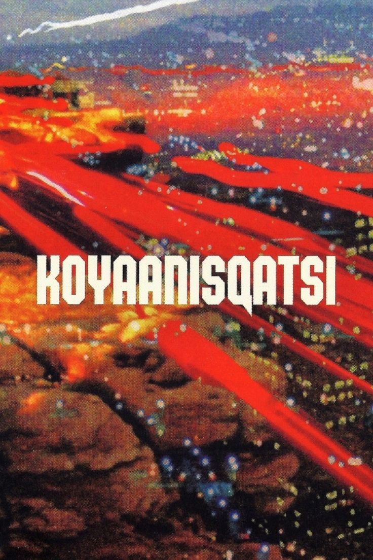 Koyaanisqatsi, Godfrey Reggio, 1983 - no actors, no words, but landscapes, sceneries, music, and a message