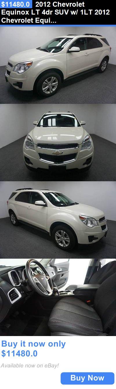 SUVs: 2012 Chevrolet Equinox Lt 4Dr Suv W/ 1Lt 2012 Chevrolet Equinox Lt 4Dr Suv W/ 1Lt Automatic 6-Speed Fwd I4 2.4L Gasoline BUY IT NOW ONLY: $11480.0