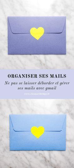 Comment organiser sa boîte mail