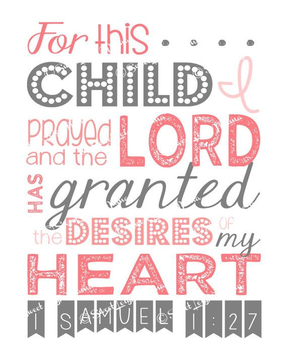 Oh, how appropriate!! What a beautiful affirmation to have in a nursery. For This Child I Prayed 1 Samuel 127 8x10 by sweetleighmama, $9.99