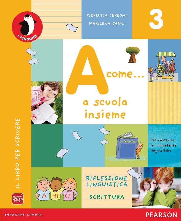 A come...a scuola insieme - grammatica by utenti dapassanosezionec