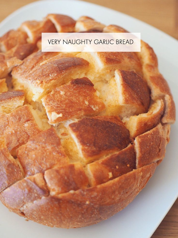 Very naughty garlic bread