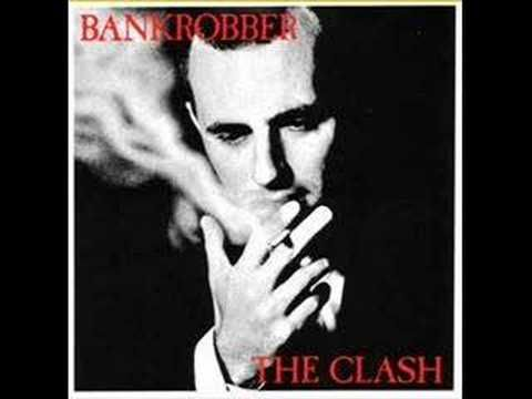 The Clash - Bankrobber [Single] - YouTube