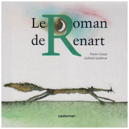Details pour Le roman de Renart / mise en vers de Pierre Coran
