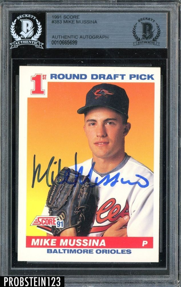 1991 Score 383 Mike Mussina Orioles RC Rookie Signed AUTO BGS BAS BaseballCards