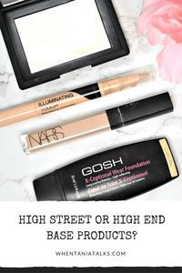 High Street Or High End Base Products? | When it comes to makeup, we all have different preferences. Want to know if I prefer high street or high end base products and why? This post is for you!