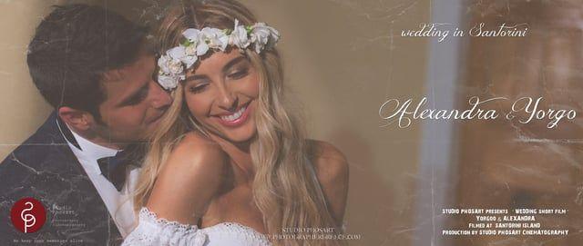 Wedding in Santorini Greece | Yorgo & Alexandra | Wedding Short Film by Phosart