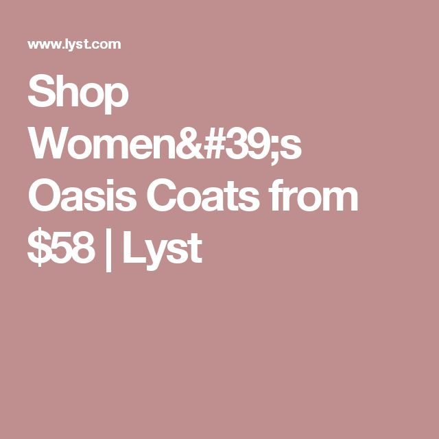 Shop Women's Oasis Coats from $58 | Lyst