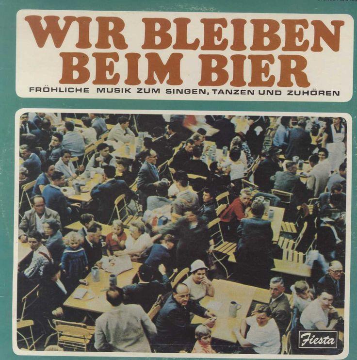 Wir Bleiben Beim Bier - Frohliche Musik Zum Singers, Tanzen and Zuhoren