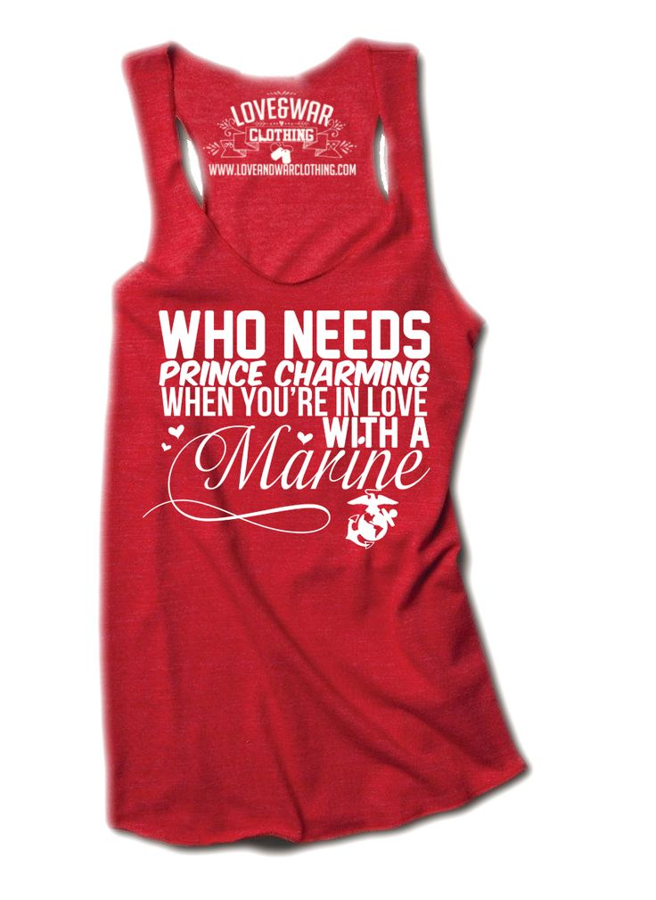 LOVEANDWARCLOTHING - Who needs prince charming when you're in love with a Marine Top, $24.95 (http://www.loveandwarclothing.com/who-needs-prince-charming-when-youre-in-love-with-a-marine-top/)