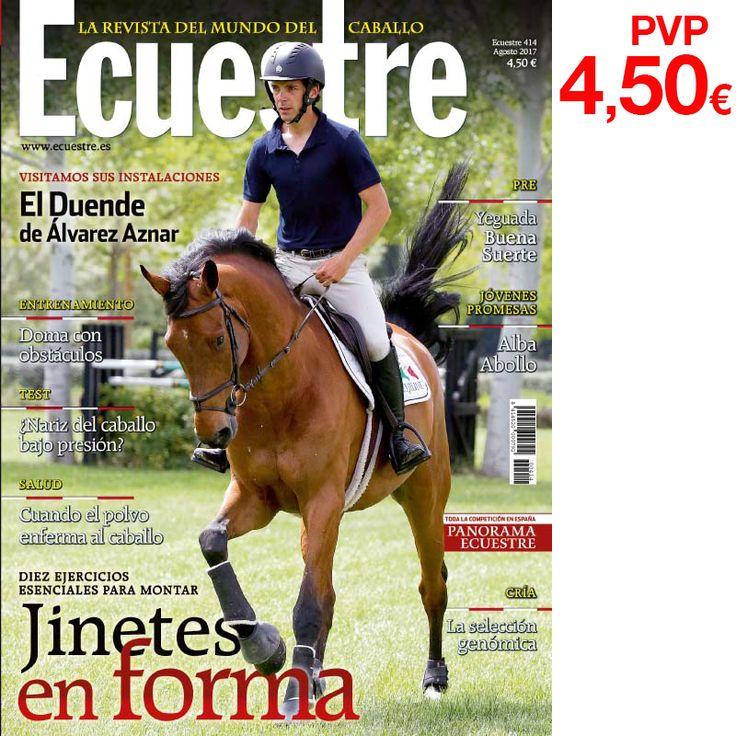 Ya puedes comprar la revista @Ecuestre_es en cualquier tienda distribuidora de @Zaldihipica  1.8.1  http://catalogo.zaldi.com/catalogo_zaldi/view/16813-revista-ecuestre-del-caballo-agosto-2017-n-ordm-414