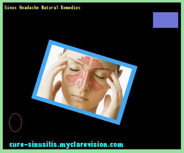Sinus Headache Natural Remedies 094322 - Cure Sinusitis