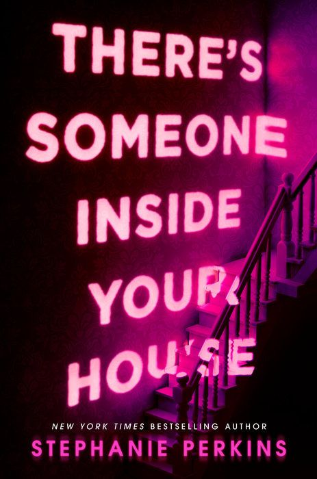 #CoverReveal There's Someone Inside Your House by Stephanie Perkins
