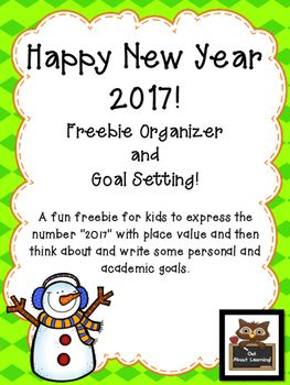 """***Updated for 2017!***A fun freebie for kids to express the number """"2017"""" with place value and then think about and write some personal and academic goals.  I hope you can make use of this in your classroom as you welcome your students back from their winter break!I have other math and language arts winter themed products in my store."""