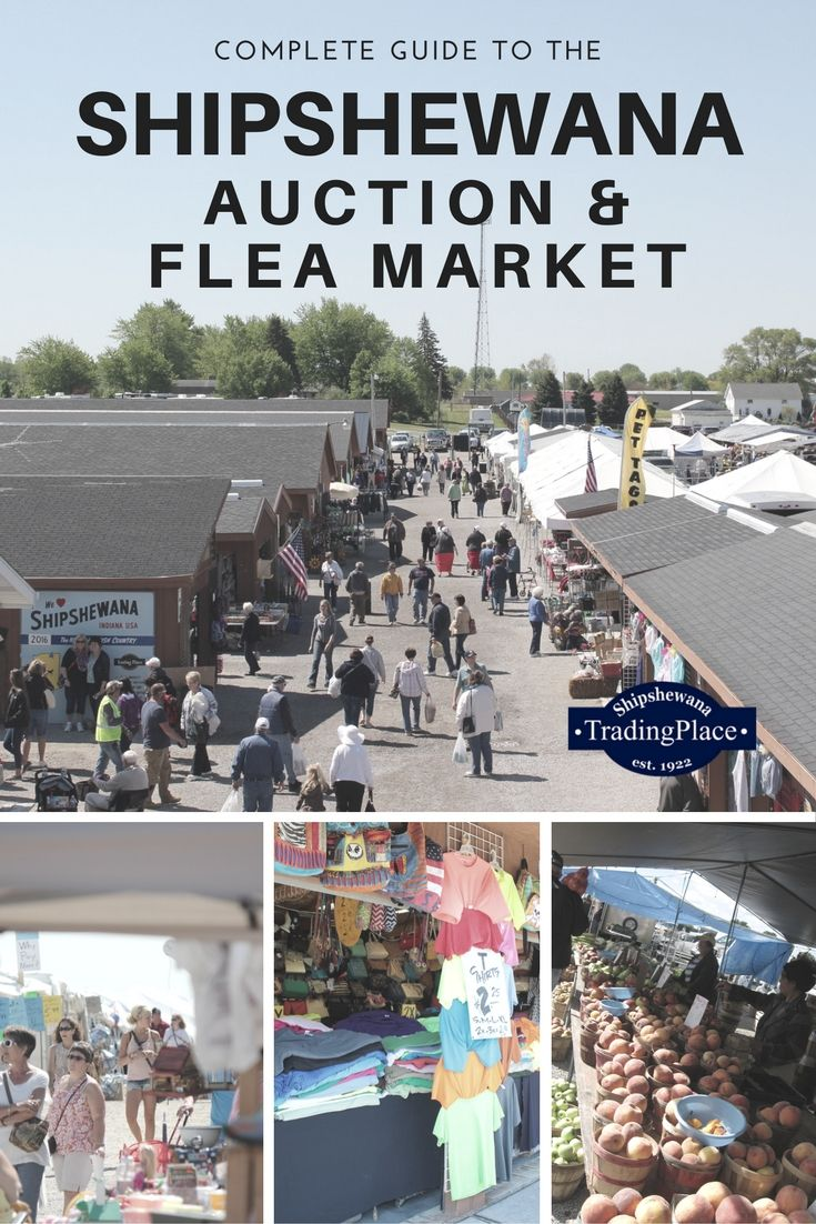Everything you need to know about the Midwest's Largest Flea Market in Shipshewana, Indiana