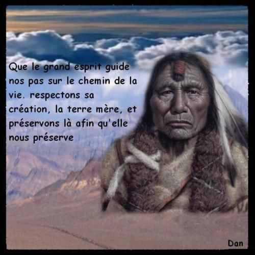 Native American creations and quotes - Créations et citations Amérindiennes