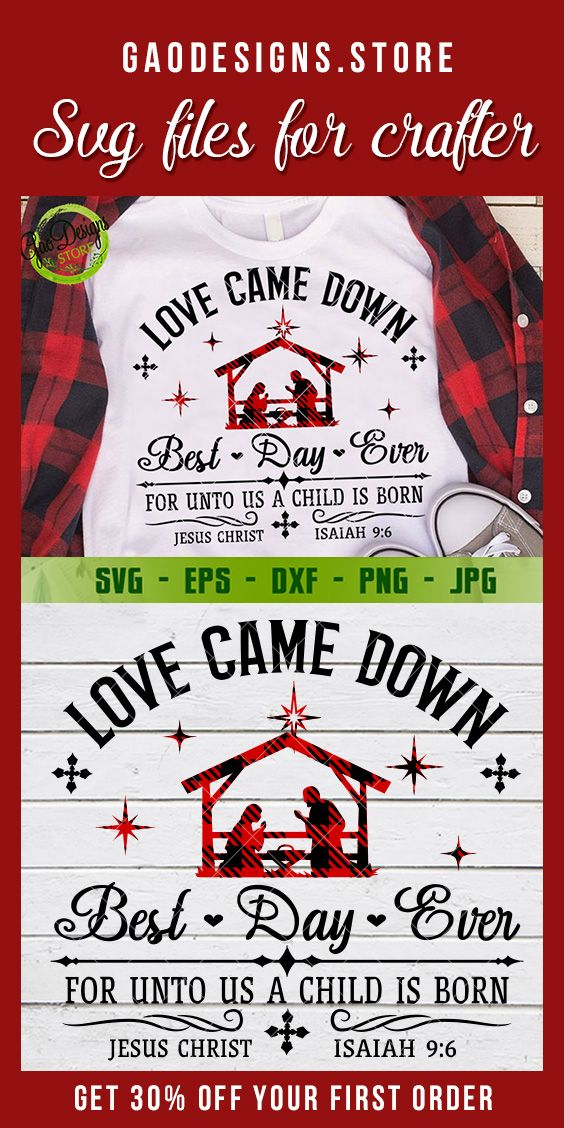Download Love Came Down Nativity Best Day Ever Jesus buffalo plaid ...