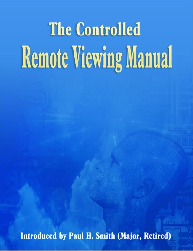 The Controlled Remote Viewing Manual