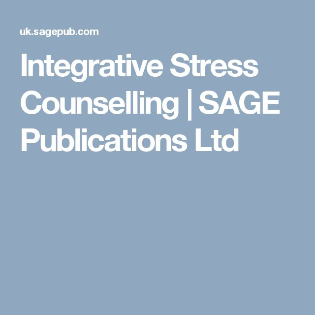 Integrative Stress Counselling | SAGE Publications Ltd
