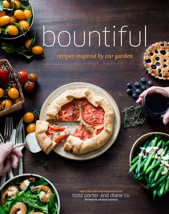 Bountiful Cookbook by White On RIce Couple, Todd Porter and Diane Cu