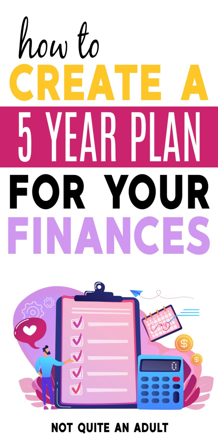 How to Create a Five Year Financial Plan – Financial Freedom
