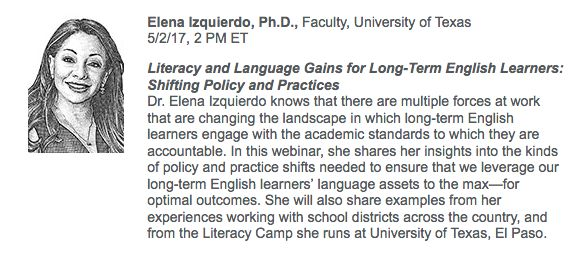Free webinar: Literacy and Language Gains for Long-Term English Learners: Shifting Policy and Practices; May 2, 2017 at 2pm Eastern; sponsored by Houghton Mifflin Harcourt.