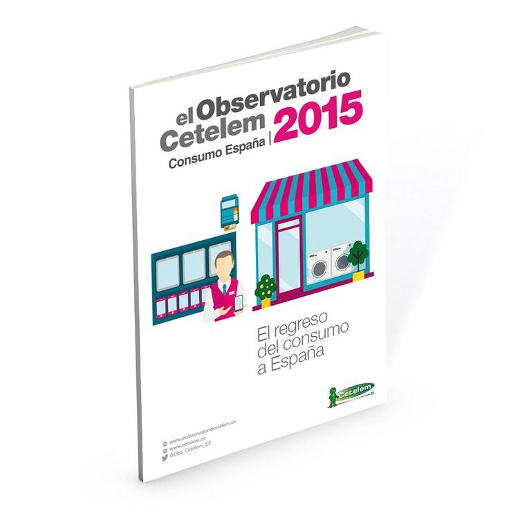 """Informe del Observatorio Cetelem de Consumo España 2015: """"El regreso del consumo a España"""""""