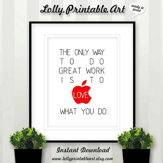 Love What You Do Instant Download Printable by LollyPrintableArt