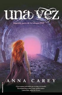 Ragnaria entre páginas: 6. Una vez - Anna Carey.
