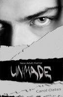 Unmade, an ebook by Carol Oates at Smashwords