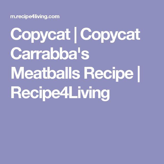 Copycat   Copycat Carrabba's Meatballs Recipe   Recipe4Living