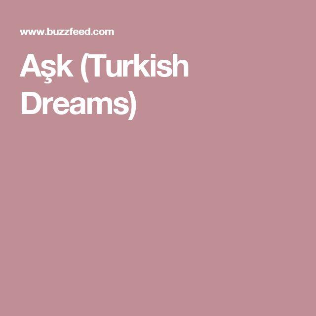Aşk (Turkish Dreams)