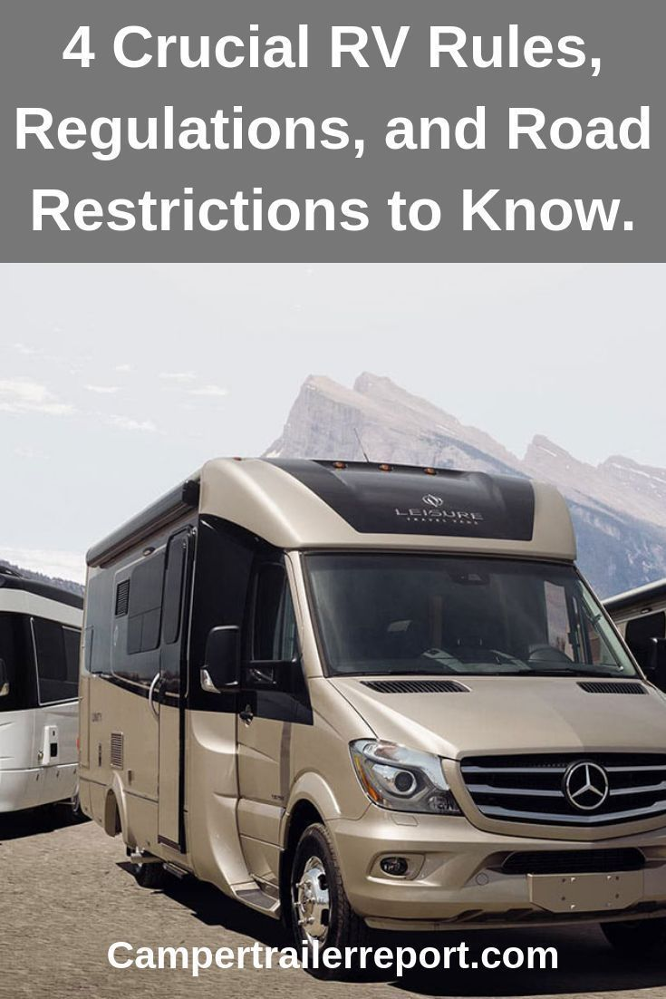 4 Crucial Rv Rules Regulations And Road Restrictions To Know