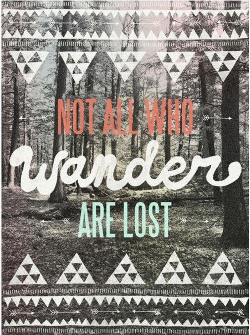 Wanders, Lost, Art Prints, Dr. Who, Favorite Quotes, Birds, Mottos, Wanderlust, Jrr Tolkien
