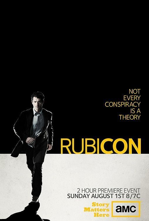 Rubicon (TV Series) - Will Travers is an analyst at a New York City-based federal intelligence agency who is thrown into a story where nothing is as it appears to be.