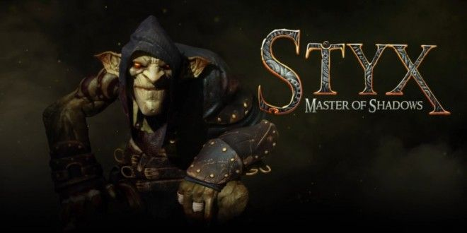 Styx: Master of Shadows gets a new trailer - Load The Game