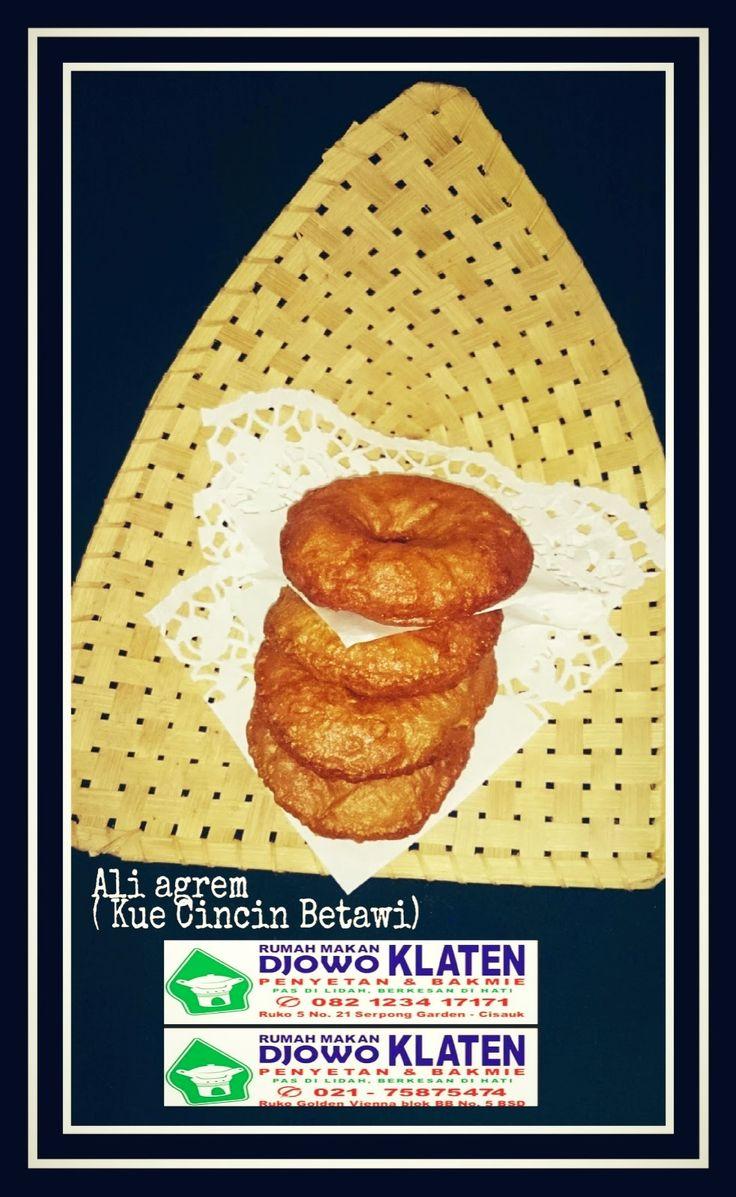 Rumah Makan DJOWO KLATEN: ALI AGREM ( KUE CINCIN BETAWI)