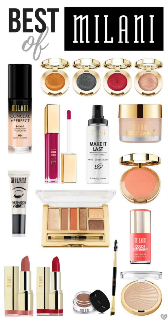 The Best Milani Makeup Products 2017