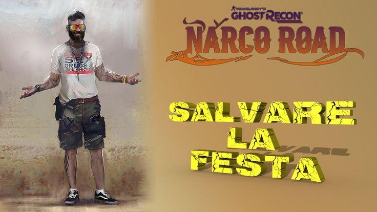 Ghost Recon Narco Road - Salvare la festa