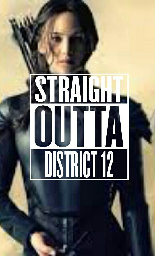 Straight Outta District 12