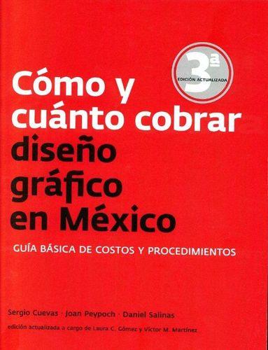 :: gandhi :: COMO Y CUANTO COBRAR DISEÑO GRAFICO EN MEXICO: GUIA BASICA DE COSTOS Y PROCEDIMIENTOS