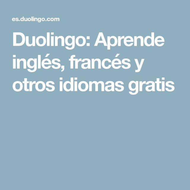 Duolingo: Aprende inglés, francés y otros idiomas gratis