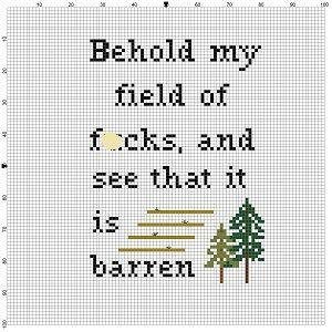Behold My Field of F-cks -  Cross Stitch Pattern - Instant Download                                                                                                                                                                                 More