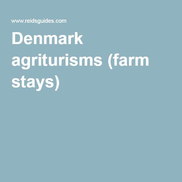 Denmark agriturisms (farm stays)