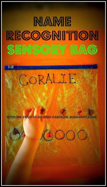 De tout et de rien: Activités pour le Préscolaire: NAME recognition sensory bag (site is in French)