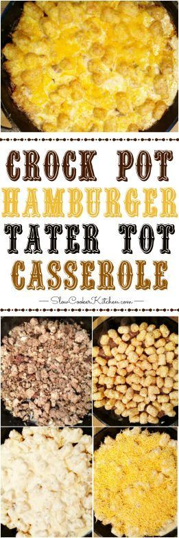 Crock Pot Tater Tot Casserole! One recipe, 3 ways to cook it. Works in the freezer, cast iron or oven casserole. Freezer prep included too :) http://www.slowcookerkitchen.com/crock-pot-tater-tot-casserole/