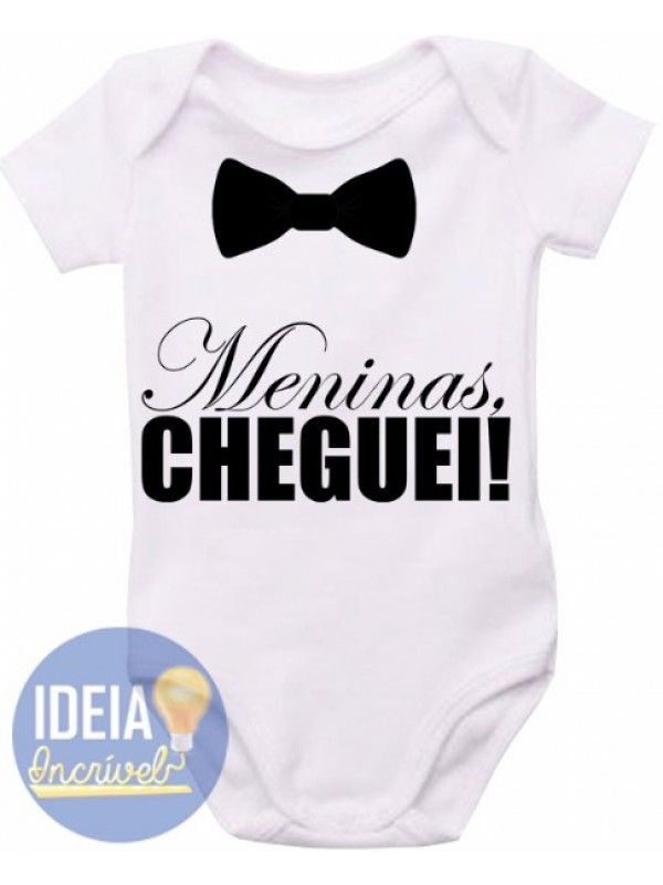 Body infantil - Meninas Cheguei